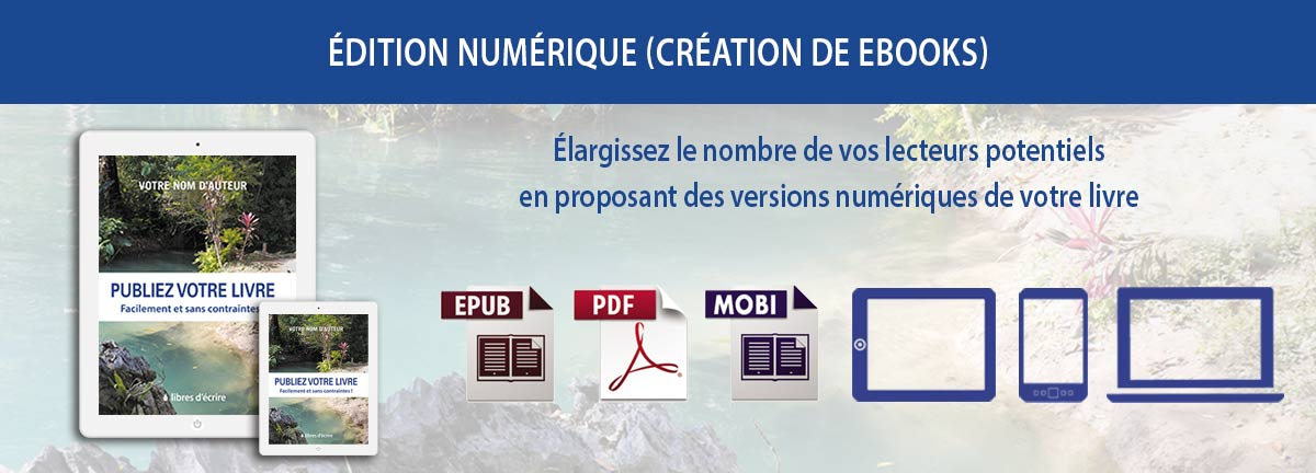 Création de ebooks formats ePub et Mobi/Kindle