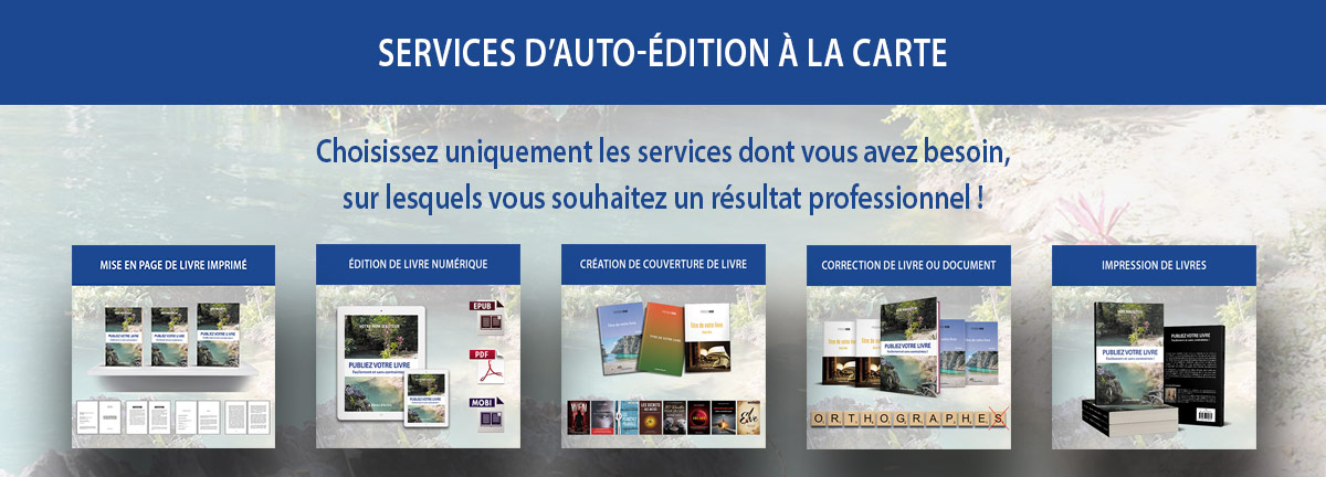 Services d'auto-édition à la carte